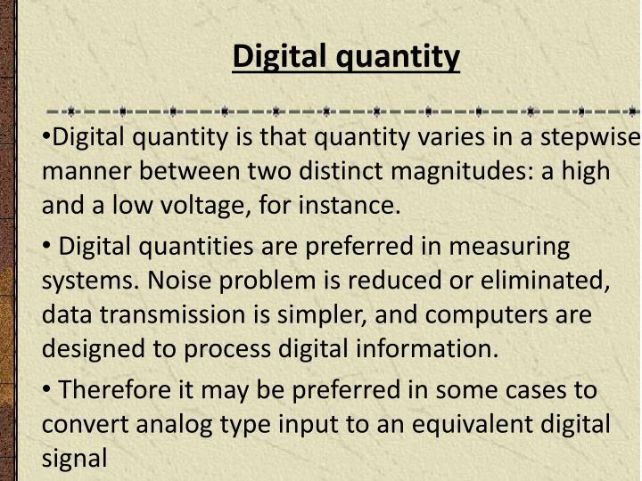 Digital quantity