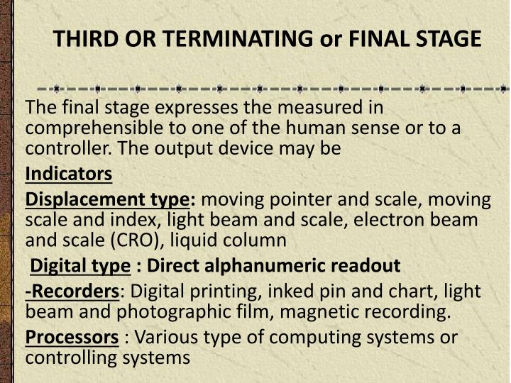 THIRD OR TERMINATING or FINAL STAGE