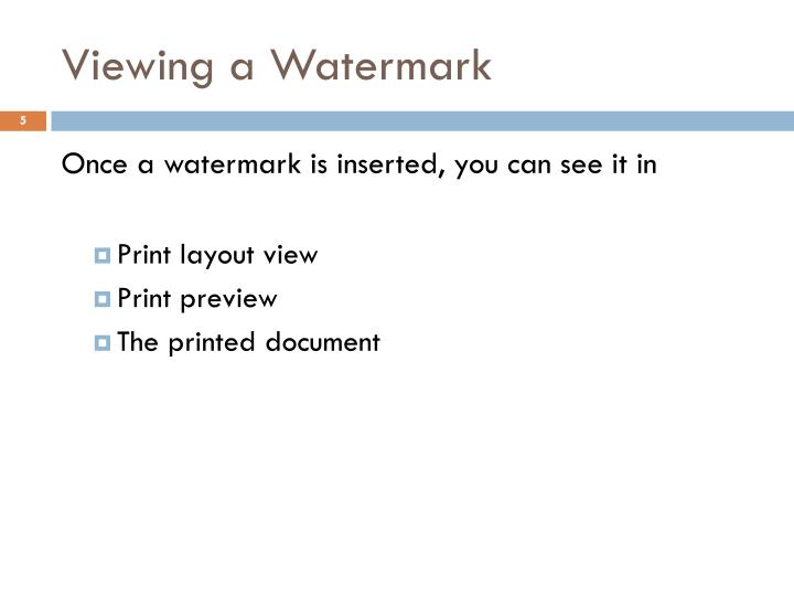 Viewing a Watermark