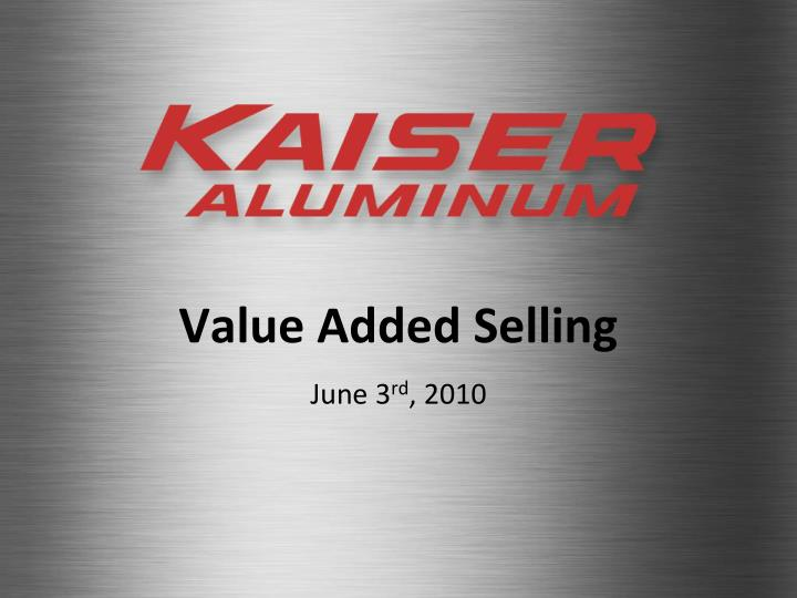 Value added selling june 3 rd 2010