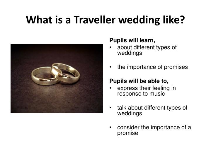 What is a Traveller wedding like?