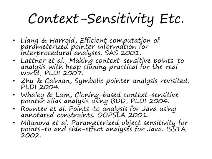 Context-Sensitivity Etc.