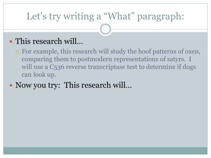 "Let's try writing a ""What"" paragraph:"