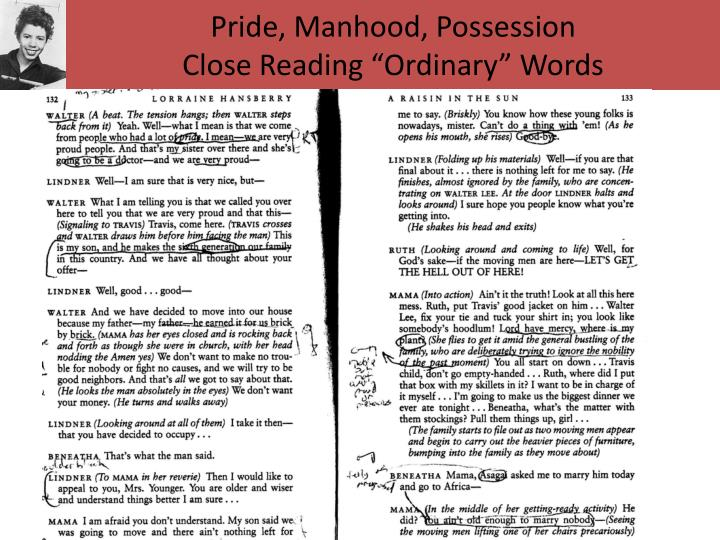 Pride, Manhood, Possession