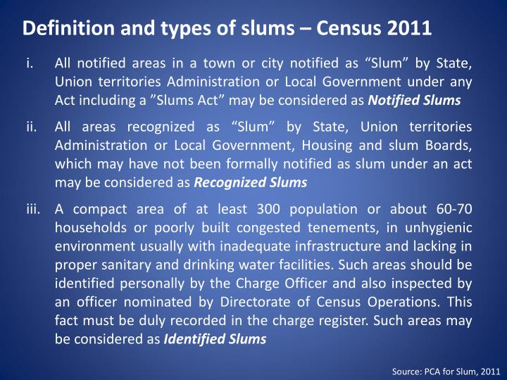 Definition and types of slums – Census 2011