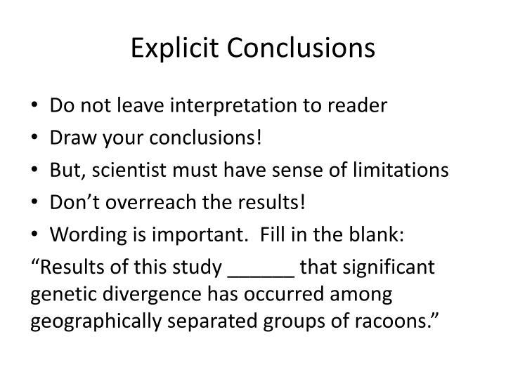 Explicit Conclusions
