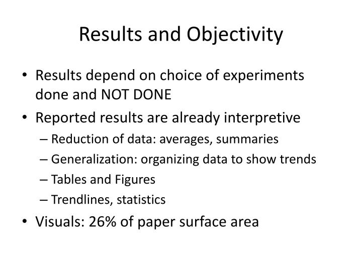 Results and Objectivity