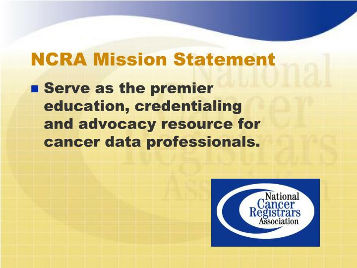 NCRA Mission Statement
