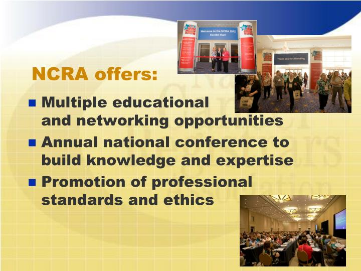 NCRA offers: