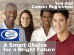 you and cancer registries