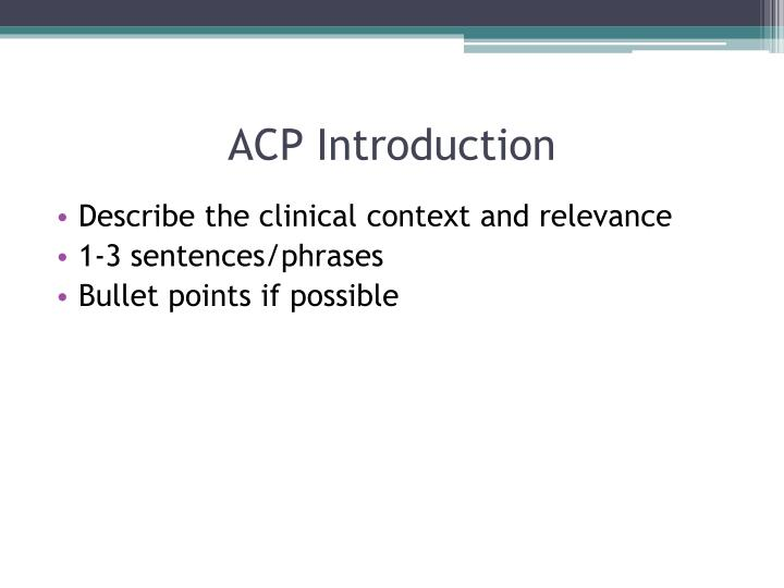 ACP Introduction