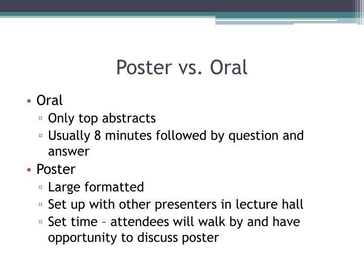Poster vs. Oral