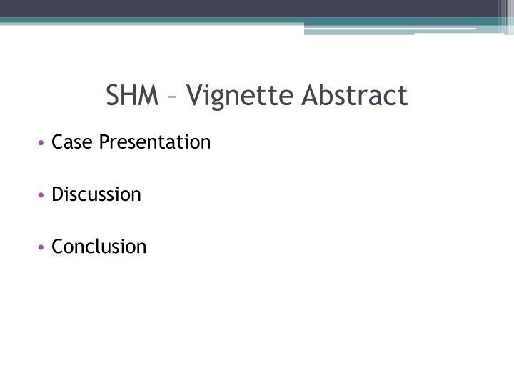 SHM – Vignette Abstract