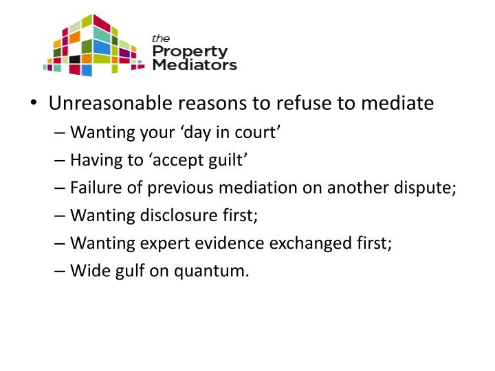 Unreasonable reasons to refuse to mediate