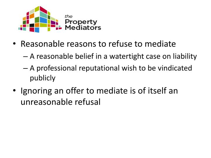 Reasonable reasons to refuse to mediate