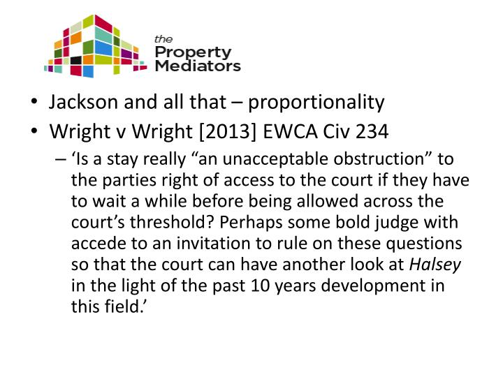 Jackson and all that – proportionality