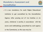 mandatory assessment and accreditation1