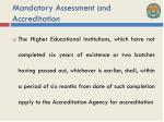 mandatory assessment and accreditation3