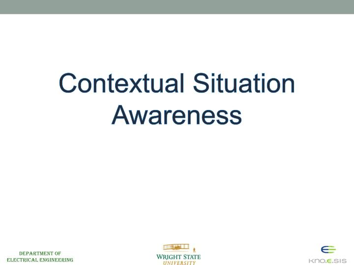 Contextual Situation Awareness