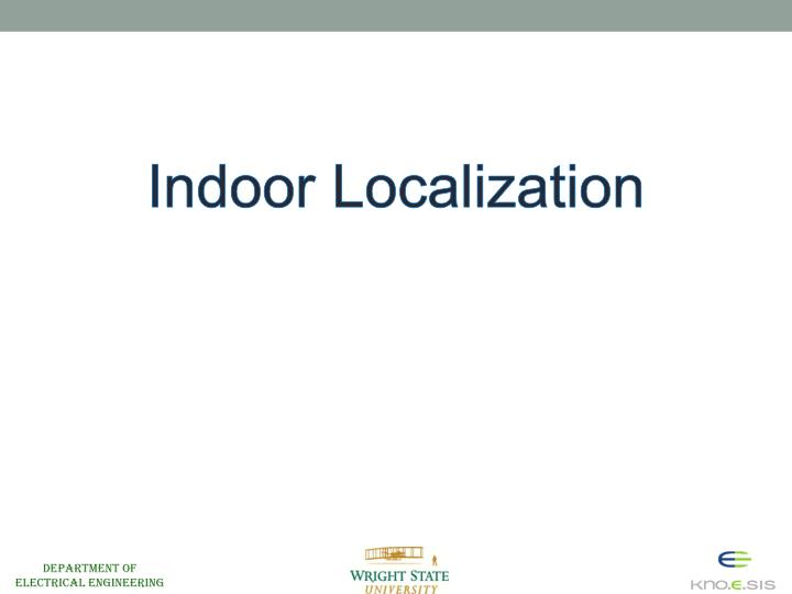 Indoor Localization