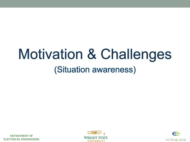Motivation & Challenges