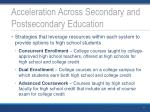 acceleration across secondary and postsecondary education