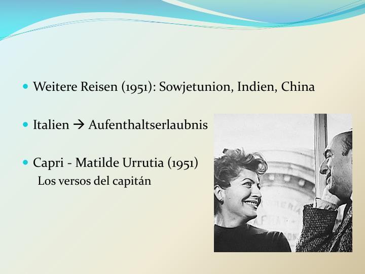 Weitere Reisen (1951): Sowjetunion, Indien, China