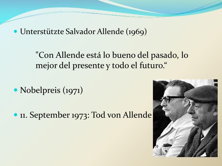 Unterstützte Salvador Allende (1969)