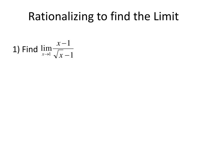 Rationalizing to find the Limit