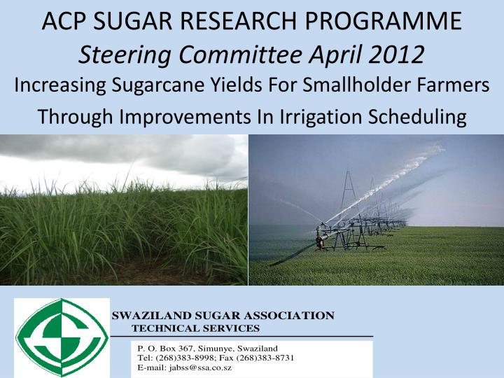 ACP SUGAR RESEARCH PROGRAMME