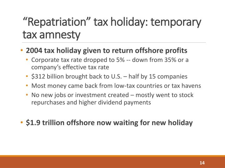 """Repatriation"" tax holiday: temporary tax amnesty"