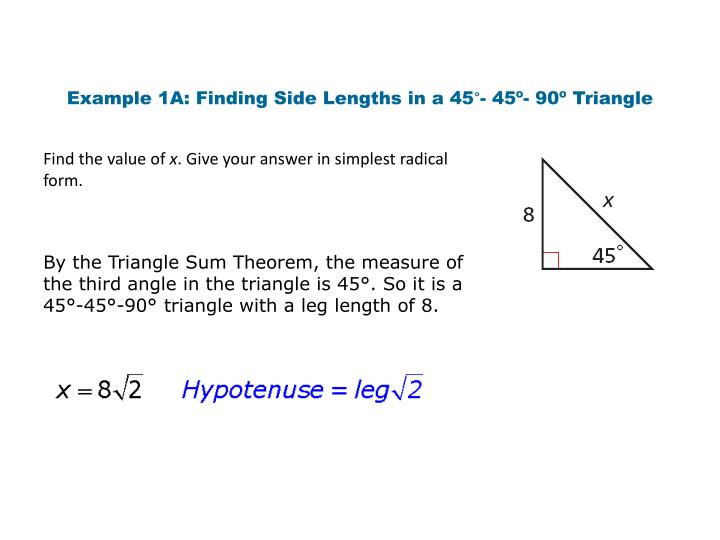 Example 1A: Finding Side Lengths in a 45