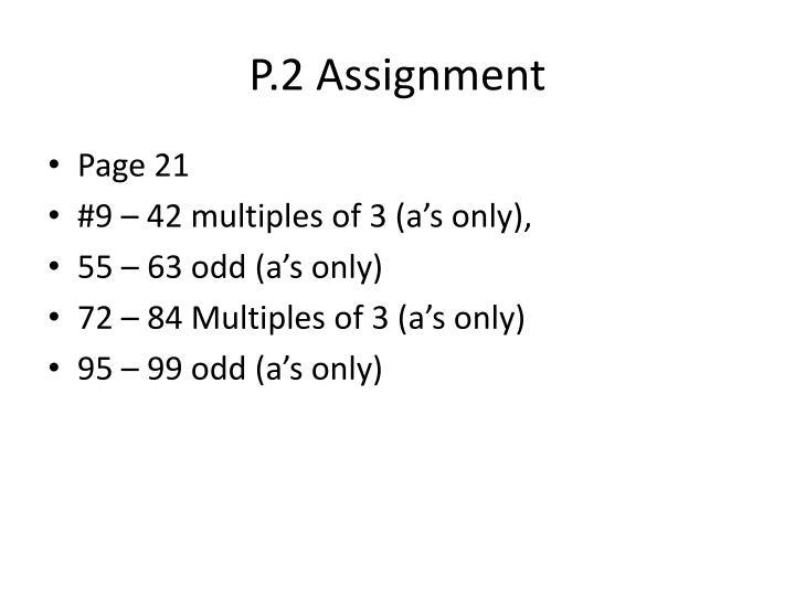 P.2 Assignment
