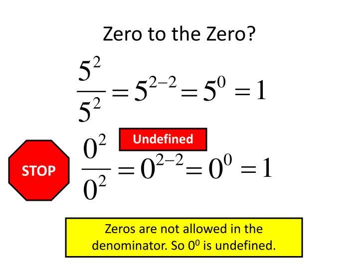 Zero to the Zero?