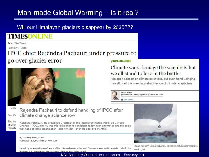 Man-made Global Warming – Is it real?