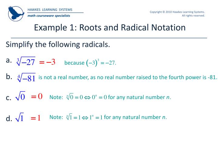Example 1: Roots and Radical Notation