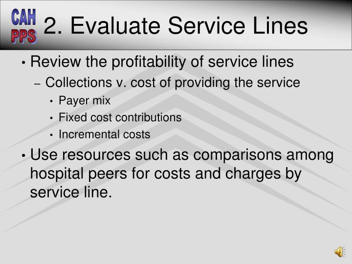 2. Evaluate Service Lines