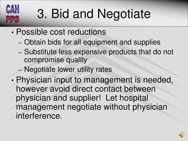 3. Bid and Negotiate