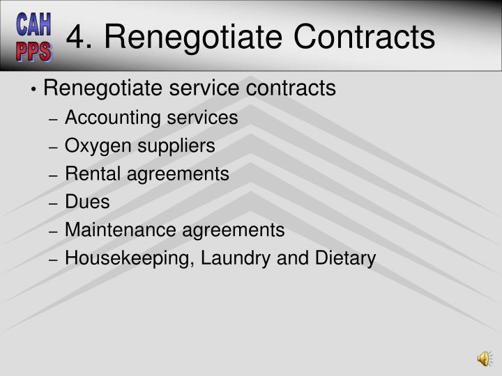 4. Renegotiate Contracts