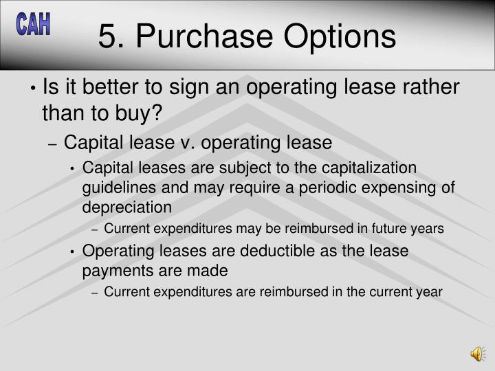 5. Purchase Options