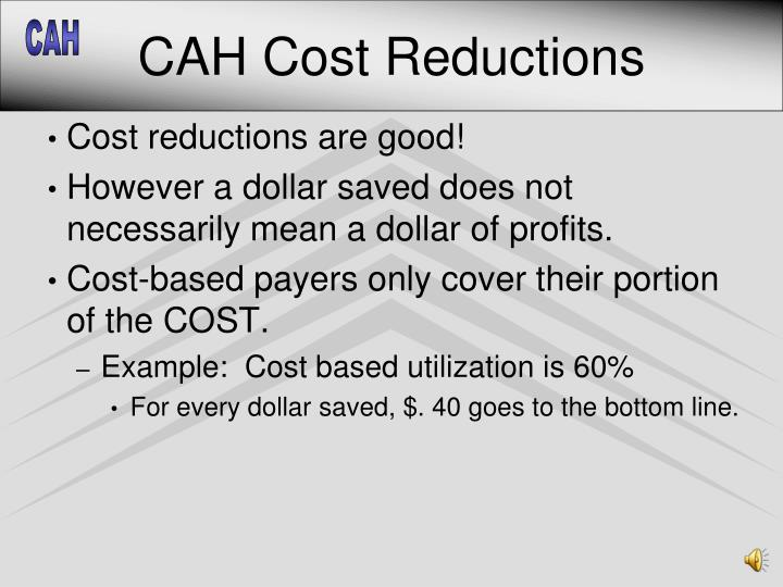 CAH Cost Reductions