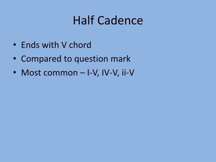 Half Cadence