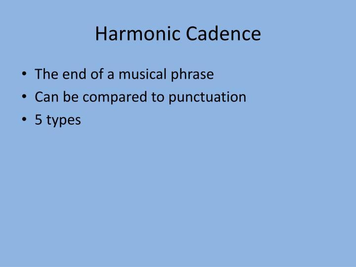 Harmonic Cadence