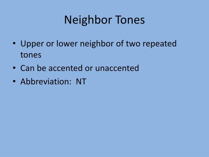 Neighbor Tones