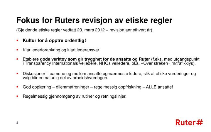 Fokus for Ruters revisjon av etiske regler