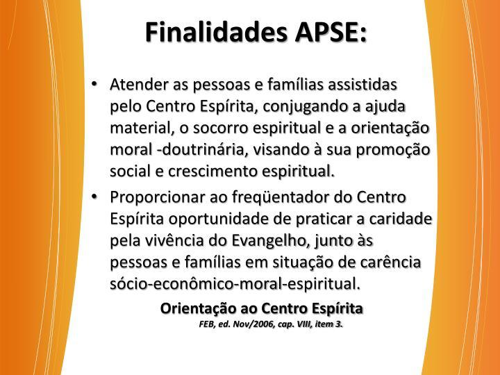 Finalidades APSE: