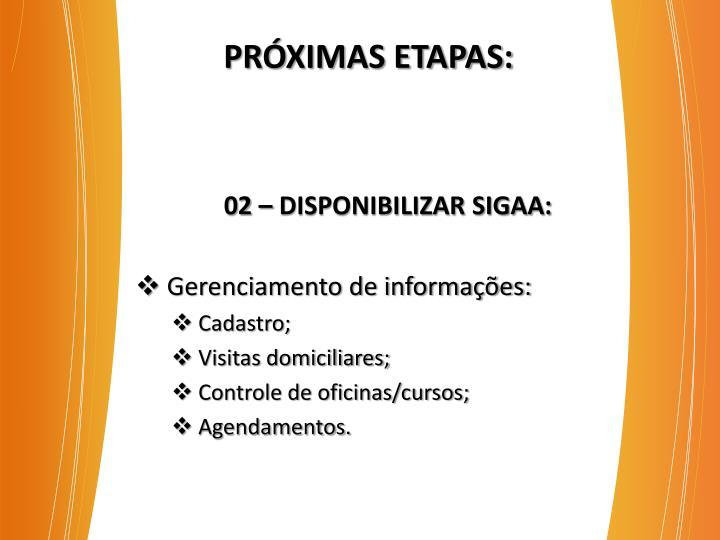 PRÓXIMAS ETAPAS: