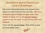 genetikens gamla historia och andra v rldskriget
