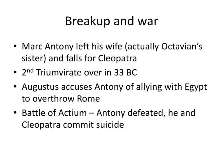 Breakup and war