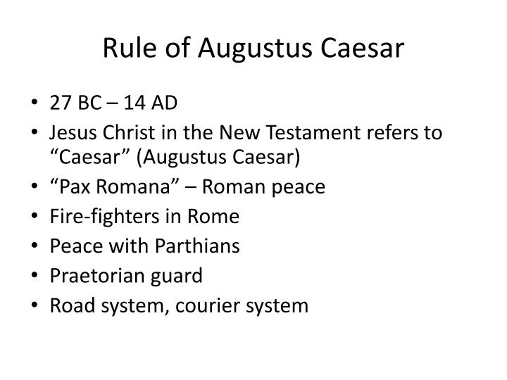 Rule of Augustus Caesar